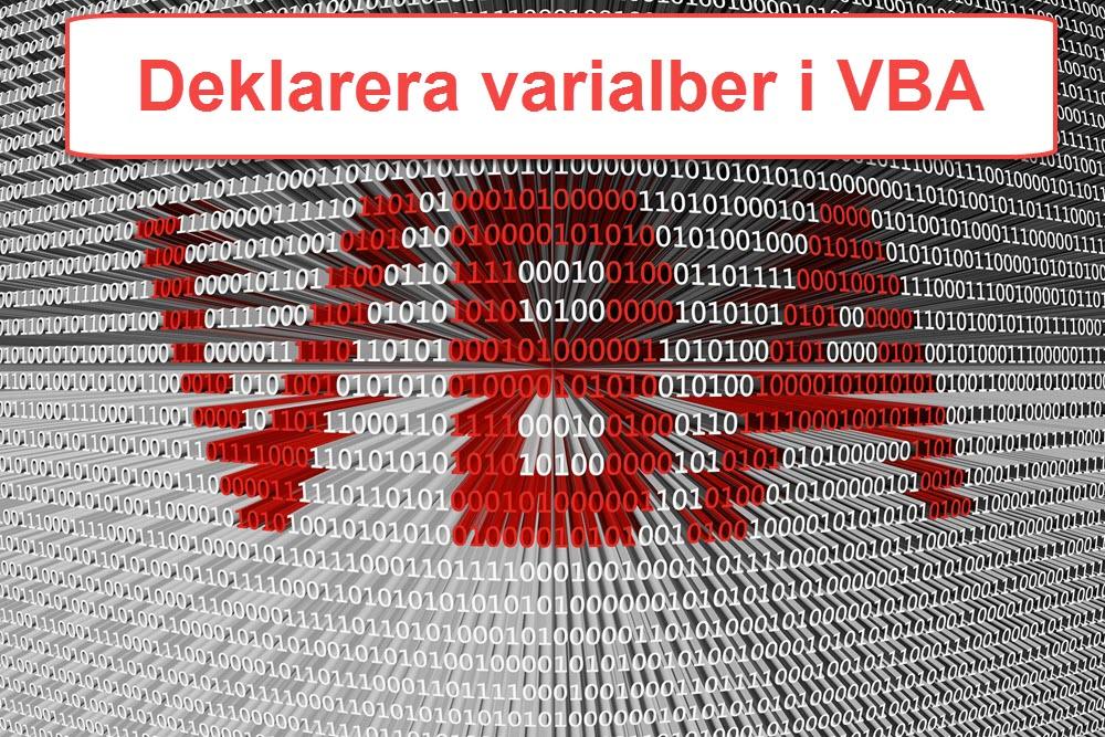 deklarera variabler i VBA
