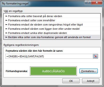 dialogruta villkorsstyrd formatering