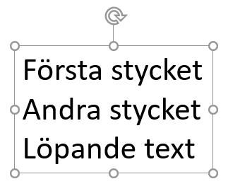 Formatera text och stycken